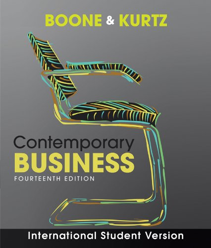 business chapters 1 4 boone kurtz Contemporary business 17th edition by louis e boone david l kurtz susan berston and publisher wiley save up to 80% by choosing the etextbook option for isbn: 9781119320388, 1119320380 the print version of this textbook is isbn: 9781119330110, 1119330114.