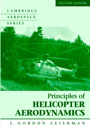 Principles of Helicopter Aerodynamics with CD Extra (Cambridge Aerospace Series)