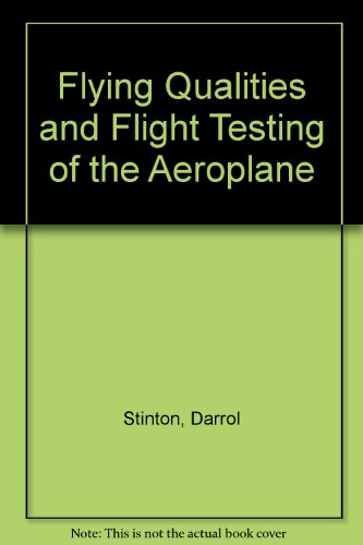 Flying Qualities and Flight Testing of the Aeroplane