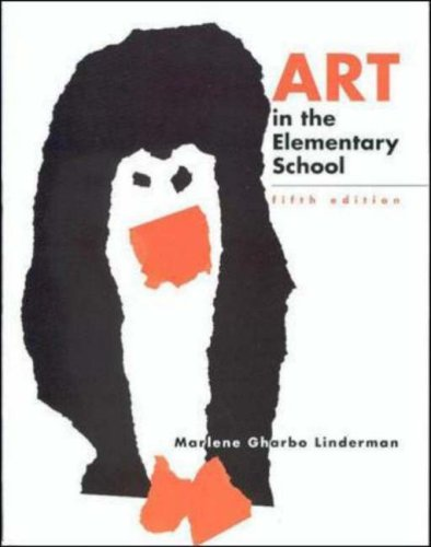 Art In The Elementary School: Drawing, Painting, and Creating for The Classroom