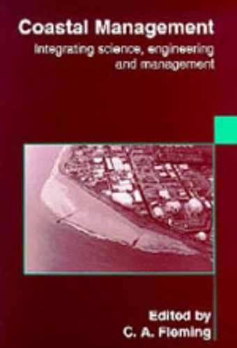 Coastal Management: Integrating Science, Engineering and Management
