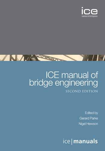 ICE Manual of Bridge Engineering