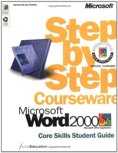 Word 2000: Core Skills: Step by Step Courseware Student Guide