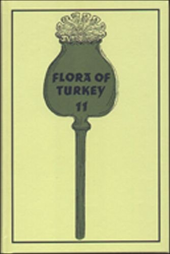 Flora of Turkey and the East Aegean Islands: v. 11 (Flora of Turkey)