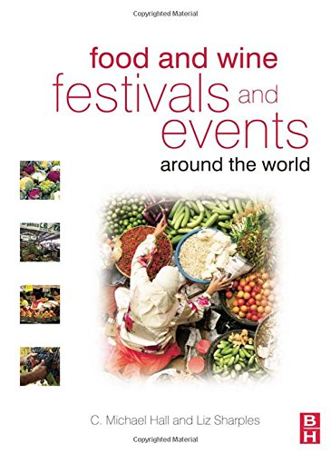 Food and Wine Festivals and Events Around the World: Development, Management and Markets