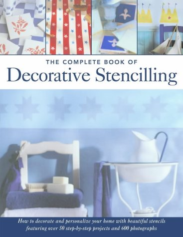 The Complete Book of Decorative Stencilling