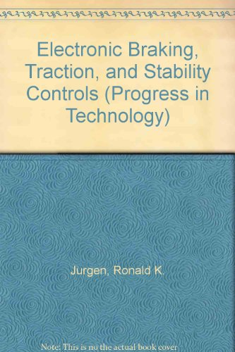 Electronic Braking, Traction, and Stability Controls (Progress in Technology)
