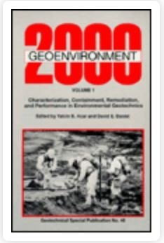 Geoenvironment 2000: Characterization, Containment, Remediation and Performance in Environmental Geotechnics - Proceedings of a Specialty Conference ... 1995 (Geotechnical Special Publication, No)