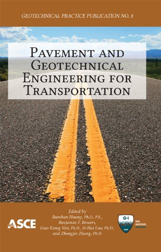 Pavement and Geotechnical Engineering for Transportation (Geotechnical Practice Publication)
