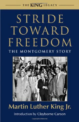 Stride Toward Freedom: The Montgomery Story (King Legacy (Hardcover))