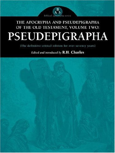 The Apocrypha and Pseudepigrapha of the Old Testament, Volume Two: 2