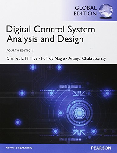 Digital Control System Analysis & Design: Global Edition