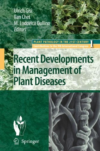 Recent Developments in Management of Plant Diseases (Plant Pathology in the 21st Century)