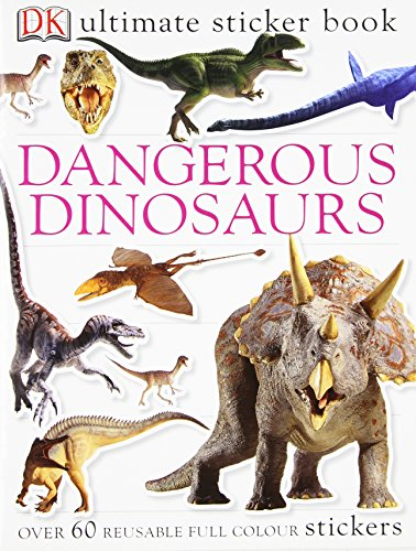 Dangerous Dinosaurs Utlimate Sticker Book (Ultimate Sticker Books)