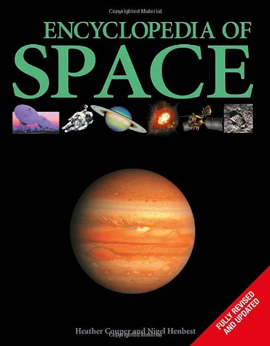Encyclopedia of Space by Henbest, Nigel ( Author ) ON May-01-2009, Paperback