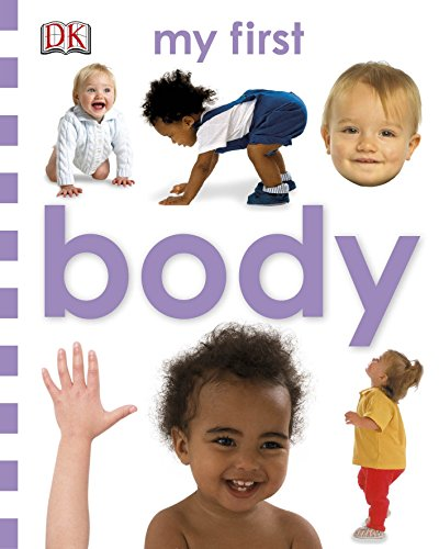Body (My First Board Book)