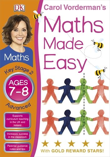 Maths Made Easy Ages 7-8 Key Stage 2 Advanced (Carol Vordermans Maths Made Easy)