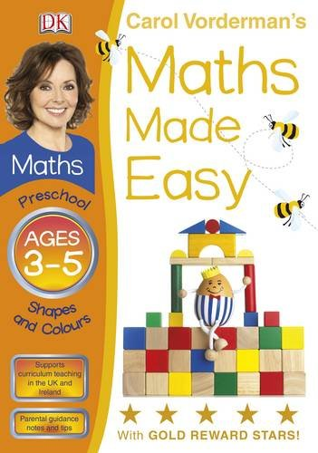 Maths Made Easy Shapes And Patterns Preschool Ages 3-5 (Carol Vordermans Maths Made Easy)