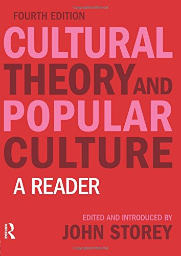 Cultural Theory and Popular Culture:A Reader