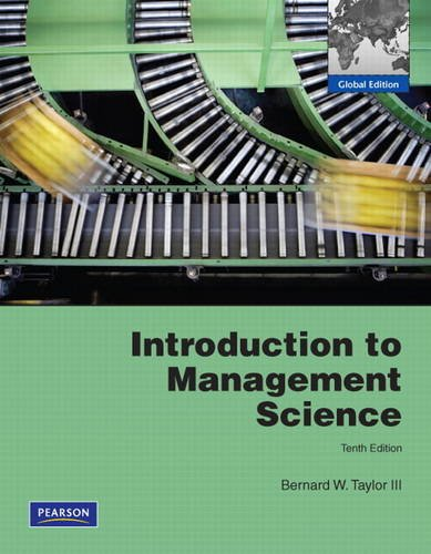 intro to management science taylor 10ed solutions and testbank Introduction to management science, 12th edition bernard w taylor, iii solution manual please check the buy test bank solution manual buy test bank solution.