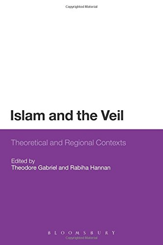 Islam and the Veil: Theoretical and Regional Contexts