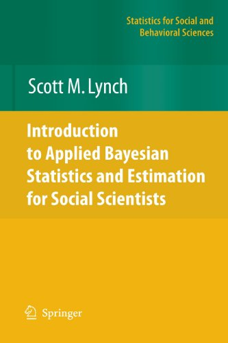 Introduction to Applied Bayesian Statistics and Estimation for Social Scientists (Statistics for Social and Behavioral Sciences)