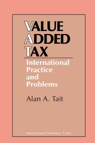 Value Added Tax  International Practice and Problems