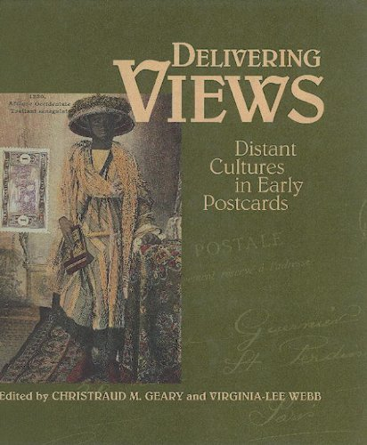 Delivering Views: Distant Cultures in Early Postcards