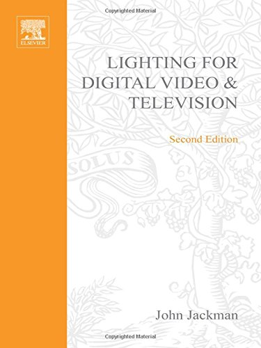 Lighting for Digital Video and Television (DV Expert)