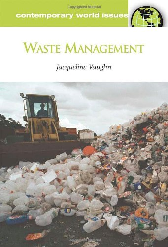 Waste Management: A Reference Handbook (Contemporary World Issues Series)