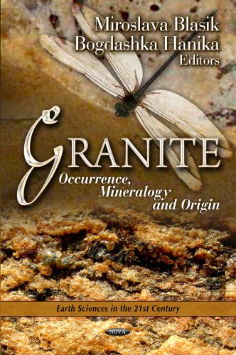 GRANITE OCCURRENCE MINERALOGY (Earth Sciences in the 21st Century)
