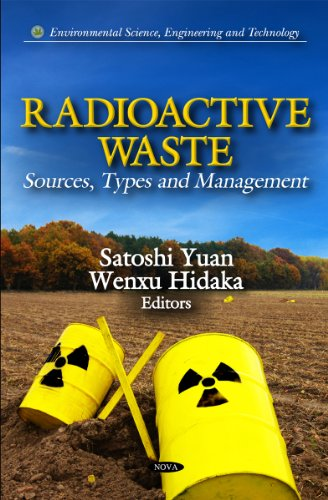 RADIOACTIVE WASTE (Environmental Science, Engineering and Technology)