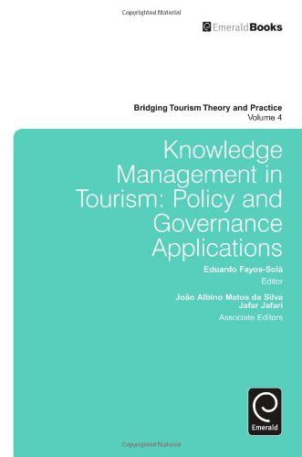 Knowledge Management in Tourism: Policy and Governance Applications: 4 (Bridging Tourism Theory and Practice)