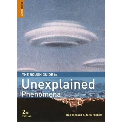 TheRough Guide to Unexplained Phenomena by Rickard, Bob ( Author ) ON Aug-02-2007, Paperback