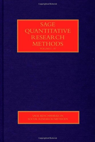 SAGE Quantitative Research Methods (SAGE Benchmarks in Social Research Methods)