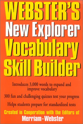 Webster s New Explorer Vocabulary Skill Builder (Dictionary)