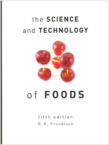 The Science and Technology of Foods