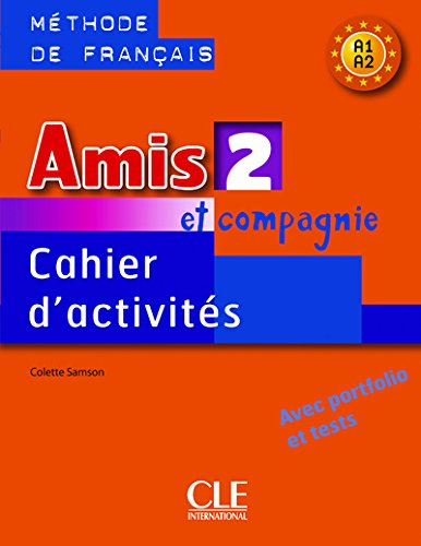Amis Et Compagnie Level 2 Workbook (English and French Edition)