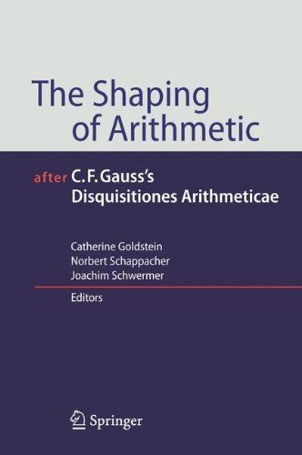 The Shaping of Arithmetic after C.F. Gauss s Disquisitiones Arithmeticae