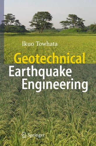 Geotechnical Earthquake Engineering (Springer Series in Geomechanics and Geoengineering)