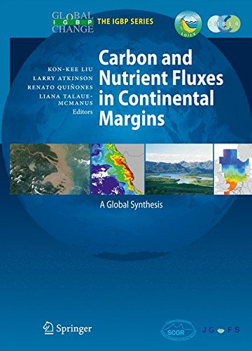 Carbon and Nutrient Fluxes in Continental Margins: A Global Synthesis (Global Change - The IGBP Series)