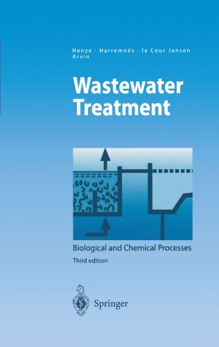 Wastewater Treatment: Biological and Chemical Processes (Environmental Science and Engineering)