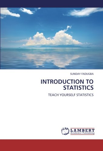 INTRODUCTION TO STATISTICS: TEACH YOURSELF STATISTICS