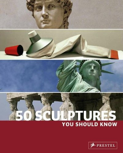 50 Sculptures You Should Know (You Should Know (Prestel))