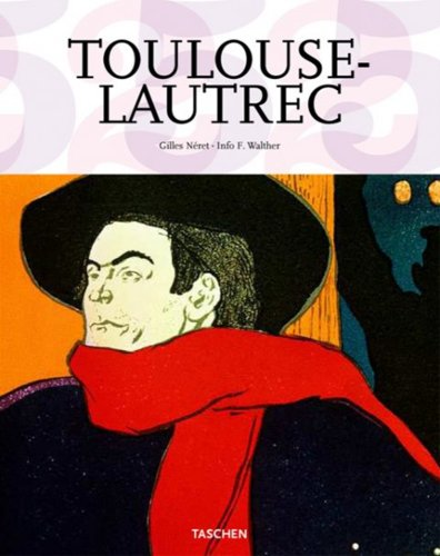 Toulouse-Lautrec (Taschen s 25th Anniversary Special Edition)