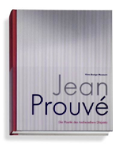 Jean Prouve: The Poetics of Technical Objects