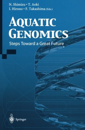 Aquatic Genomics: Steps Toward A Great Future