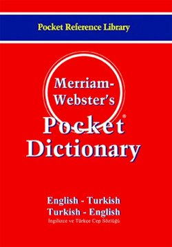 Merriam - Webster's Pocket Dictionary / English - Turkish / Turkish - English