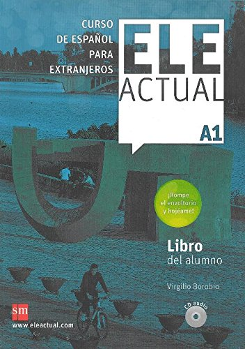 Ele Actual: Libro Del Alumno + Cds A1 - New Edition