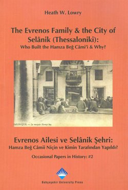 THE EVRENOS FAMİLY THE CİTY OF SELANİK